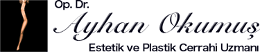 Estetik ve Plastik Cerrahi Uzmanı | Op.Dr. Ayhan OKUMUŞ