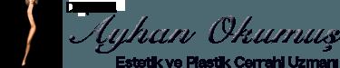Estetik ve Plastik Cerrahi Uzmanı | Doç. Dr. Ayhan OKUMUŞ